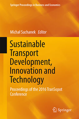Suchanek, Michał - Sustainable Transport Development, Innovation and Technology, e-bok