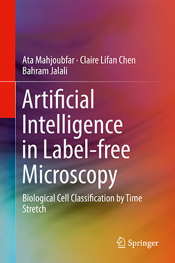 Chen, Claire Lifan - Artificial Intelligence in Label-free Microscopy, e-bok