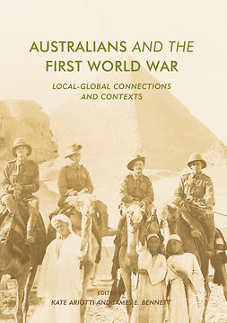 Ariotti, Kate - Australians and the First World War, e-bok