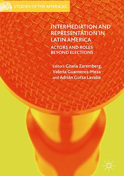 Guarneros-Meza, Valeria - Intermediation and Representation in Latin America, e-bok