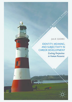 Gedro, Julie - Identity, Meaning, and Subjectivity in Career Development, ebook