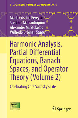 Marcantognini, Stefania - Harmonic Analysis, Partial Differential Equations, Banach Spaces, and Operator Theory (Volume 2), e-bok