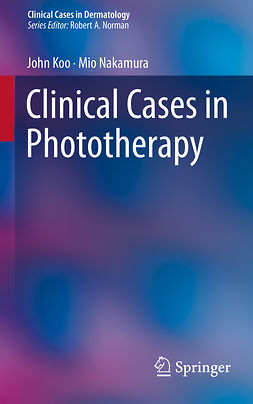 Koo, John - Clinical Cases in Phototherapy, ebook