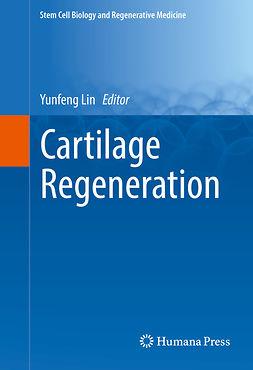 Lin, Yunfeng - Cartilage Regeneration, e-bok