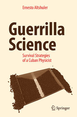 Altshuler, Ernesto - Guerrilla Science, ebook