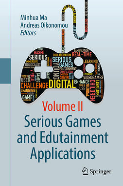 Ma, Minhua - Serious Games and Edutainment Applications, ebook