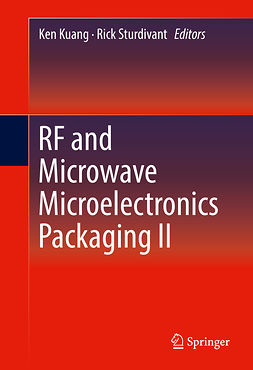 Kuang, Ken - RF and Microwave Microelectronics Packaging II, ebook