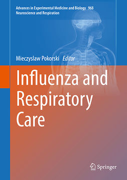 Pokorski, Mieczyslaw - Influenza and Respiratory Care, e-bok