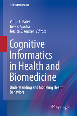 Ancker, Jessica S. - Cognitive Informatics in Health and Biomedicine, e-bok