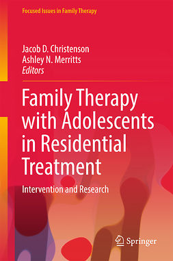 Christenson, Jacob D. - Family Therapy with Adolescents in Residential Treatment, e-kirja