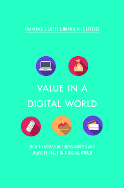 Esteves, José - Value in a Digital World, ebook