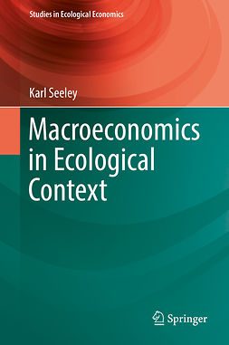 Seeley, Karl - Macroeconomics in Ecological Context, ebook