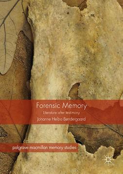 Bøndergaard, Johanne Helbo - Forensic Memory, ebook