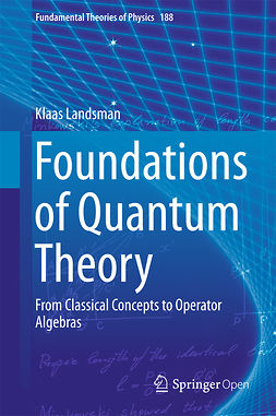 Landsman, Klaas - Foundations of Quantum Theory, e-bok