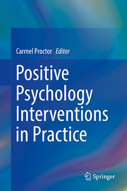 Proctor, Carmel - Positive Psychology Interventions in Practice, e-bok