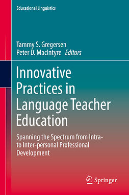 Gregersen, Tammy S. - Innovative Practices in Language Teacher Education, e-bok