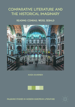 Kaakinen, Kaisa - Comparative Literature and the Historical Imaginary, ebook