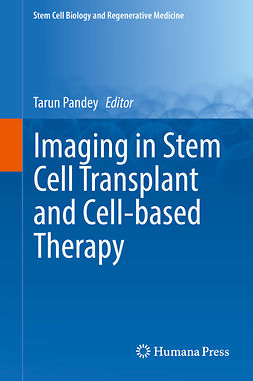 Pandey, Tarun - Imaging in Stem Cell Transplant and Cell-based Therapy, ebook