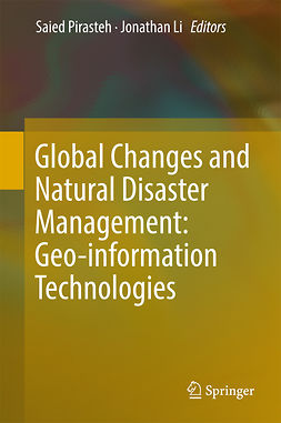Li, Jonathan - Global Changes and Natural Disaster Management: Geo-information Technologies, e-kirja