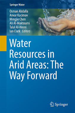 Abdalla, Osman - Water Resources in Arid Areas: The Way Forward, e-kirja