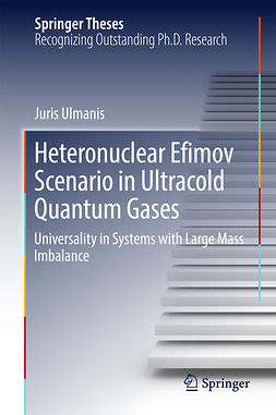 Ulmanis, Juris - Heteronuclear Efimov Scenario in Ultracold Quantum Gases, ebook