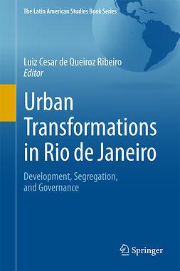 Ribeiro, Luiz Cesar de Queiroz - Urban Transformations in Rio de Janeiro, e-bok