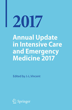 Vincent, Jean-Louis - Annual Update in Intensive Care and Emergency Medicine 2017, e-kirja