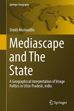 Moinuddin, Shekh - Mediascape and The State, ebook