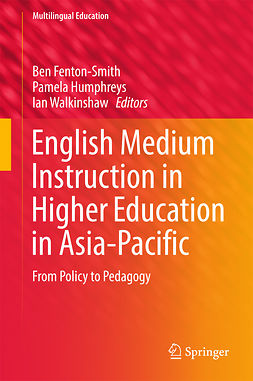 Fenton-Smith, Ben - English Medium Instruction in Higher Education in Asia-Pacific, e-bok