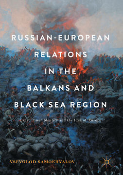 Samokhvalov, Vsevolod - Russian-European Relations in the Balkans and Black Sea Region, ebook