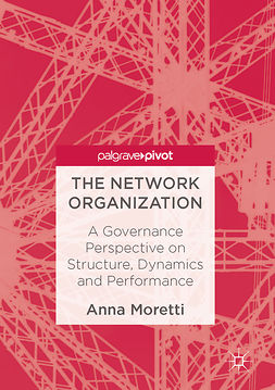Moretti, Anna - The Network Organization, ebook