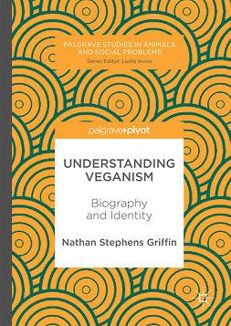 Griffin, Nathan Stephens - Understanding Veganism, ebook