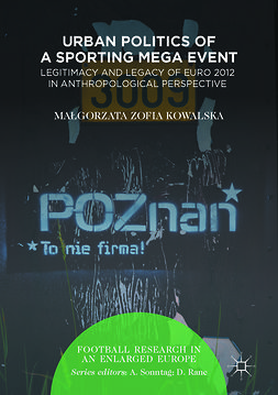 Kowalska, Małgorzata Zofia - Urban Politics of a Sporting Mega Event, ebook