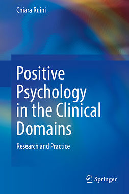 Ruini, Chiara - Positive Psychology in the Clinical Domains, e-kirja