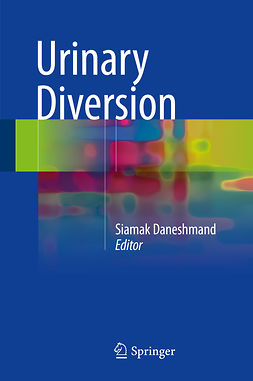Daneshmand, Siamak - Urinary Diversion, ebook