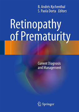 B., Andrés Kychenthal - Retinopathy of Prematurity, ebook