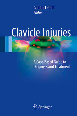 Groh, Gordon I. - Clavicle Injuries, e-kirja