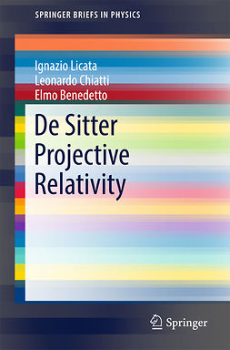 Benedetto, Elmo - De Sitter Projective Relativity, ebook