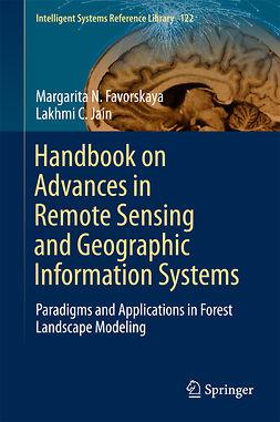 Favorskaya, Margarita N. - Handbook on Advances in Remote Sensing and Geographic Information Systems, e-kirja