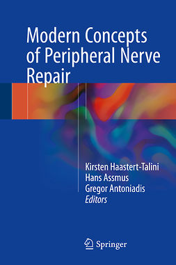 Antoniadis, Gregor - Modern Concepts of Peripheral Nerve Repair, ebook