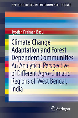 Basu, Jyotish Prakash - Climate Change Adaptation and Forest Dependent Communities, e-bok