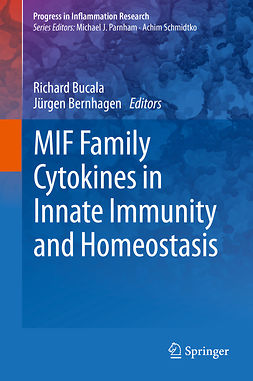 Bernhagen, Jürgen - MIF Family Cytokines in Innate Immunity and Homeostasis, ebook