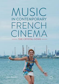 Powrie, Phil - Music in Contemporary French Cinema, e-kirja