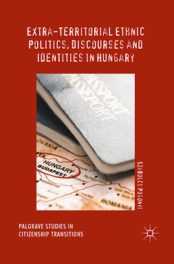 Pogonyi, Szabolcs - Extra-Territorial Ethnic Politics, Discourses and Identities in Hungary, ebook