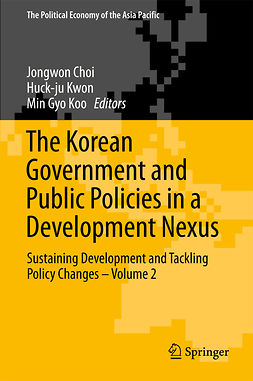 Choi, Jongwon - The Korean Government and Public Policies in a Development Nexus, e-bok