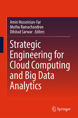 Hosseinian-Far, Amin - Strategic Engineering for Cloud Computing and Big Data Analytics, ebook