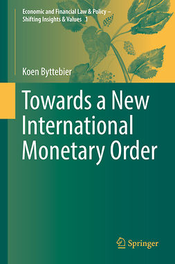 Byttebier, Koen - Towards a New International Monetary Order, ebook