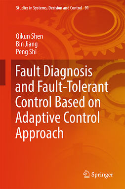 Jiang, Bin - Fault Diagnosis and Fault-Tolerant Control Based on Adaptive Control Approach, ebook