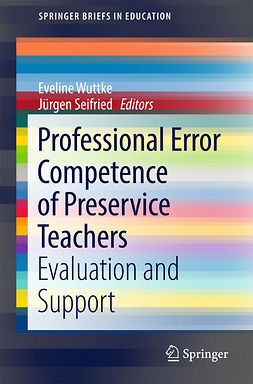 Seifried, Jürgen - Professional Error Competence of Preservice Teachers, e-bok
