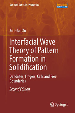 Xu, Jian-Jun - Interfacial Wave Theory of Pattern Formation in Solidification, e-bok